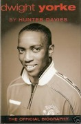 Dwight Yorke, The Official Biography